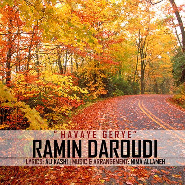 Ramin Daroudi – Havaye Gerye