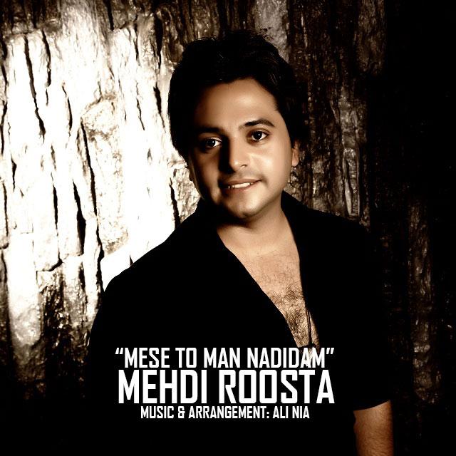 Milad Roosta – Mese To Man Nadidam