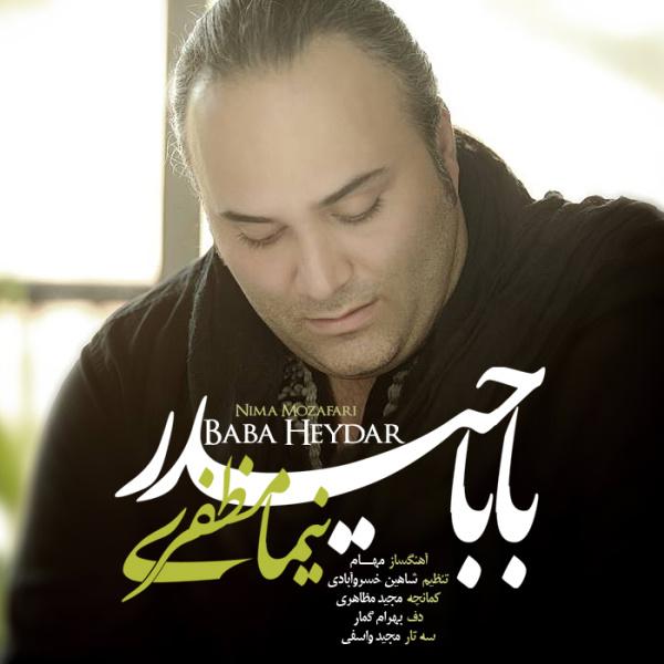 Nima Mozafari – Baba Heydar