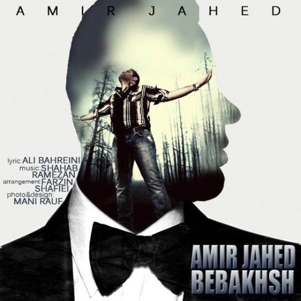 Amir Jahed – Bebakhsh