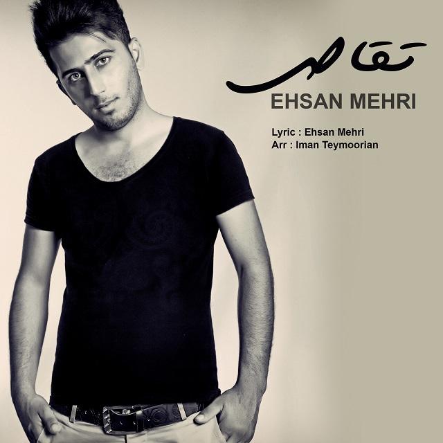 Ehsan Mehri – Taghas