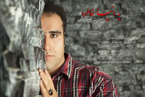 Bijhan Sadeghi – Ye Donya Khatereh