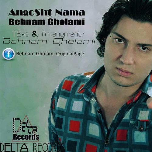 Behnam Gholami – Angosht Nama