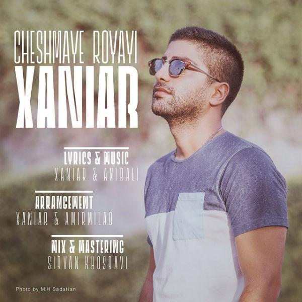 Xaniar – Cheshmaye Royayi