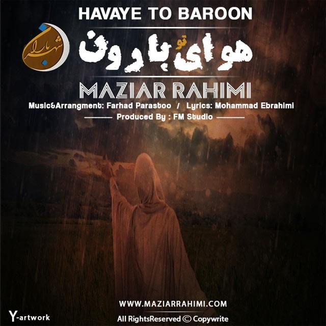 Maziar Rahimi – Havaye To Baroon