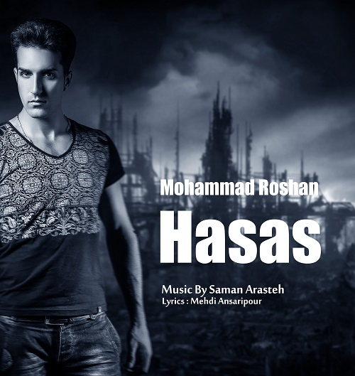 Mohammad Roshan – Hasas