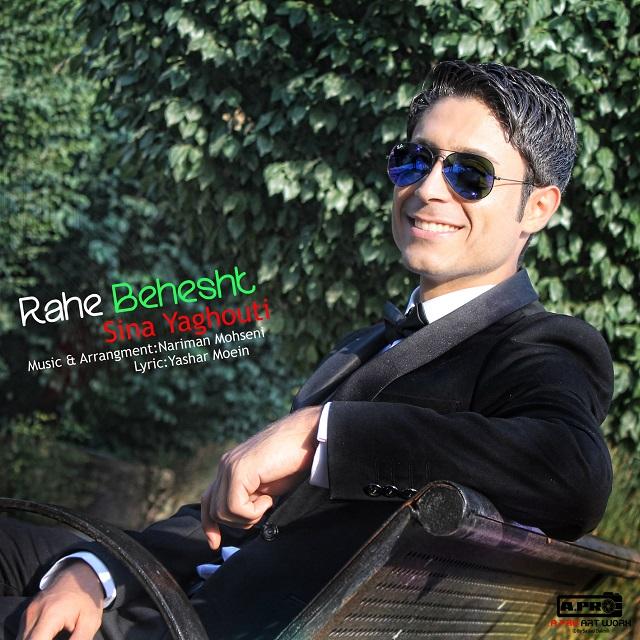 Sina Yaghoti – Rahe Behshesht
