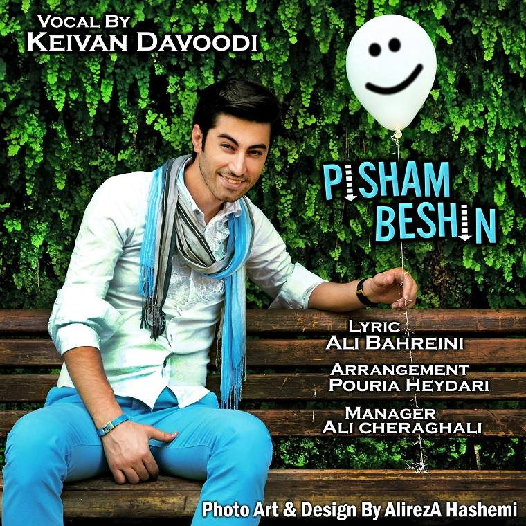 Keyvan Davoodi – Pisham Beshin
