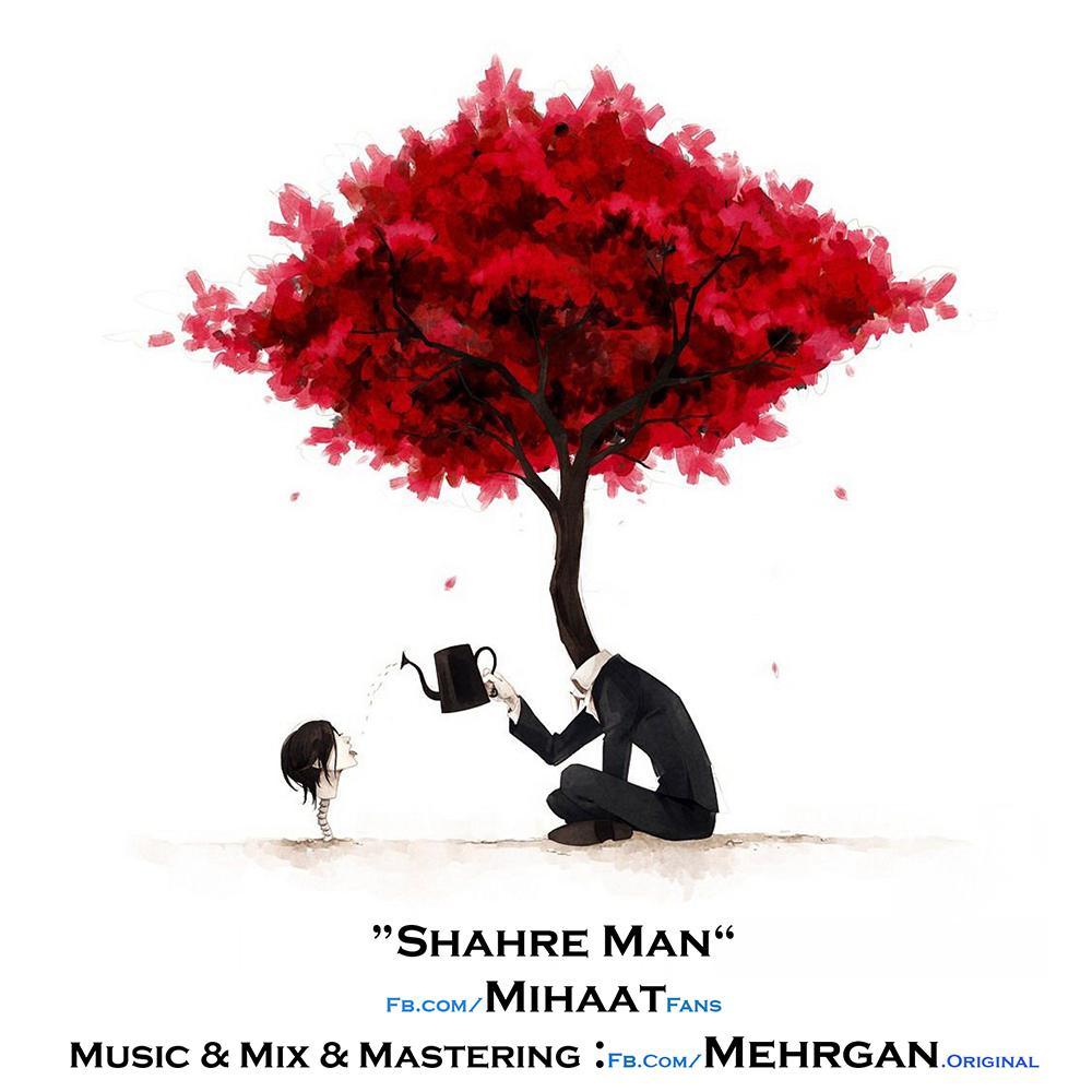 Mihaat – Shahre Man