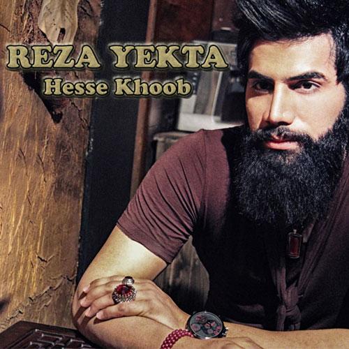 Reza Yekta – Hese KHoob
