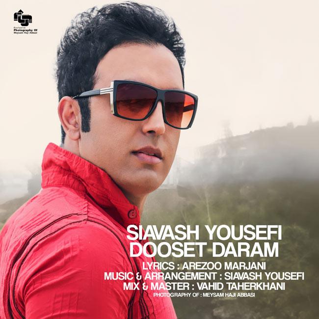 Siavash Yousefi – Dooset Daram