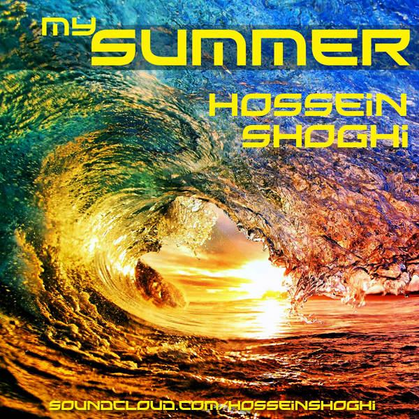 Hossein Shoghi – My Summer