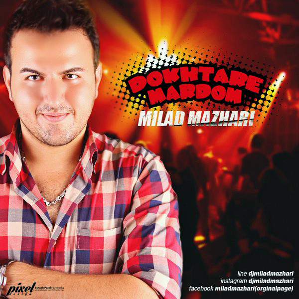 Milad Mazhari – Dokhtare Mardom