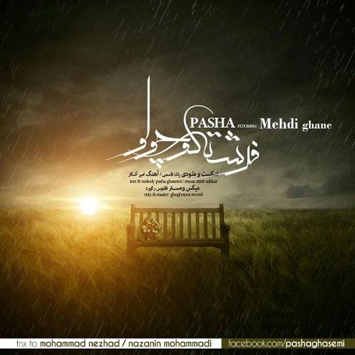 Pasha Ft. Mehdi Ghane – Fereshte Kocholo