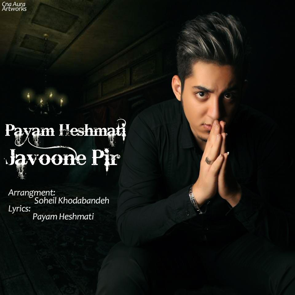 Payam Heshmati – Javoone Pir