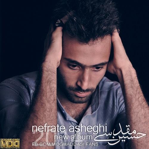 Hossein Moghaddasi – Nefrate Asheghi