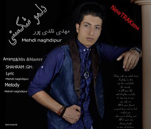 Mehdi Naghdipur – Delamo Shekasti
