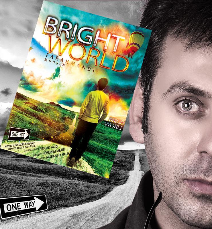 Mohsen Farahmandi – Bright World