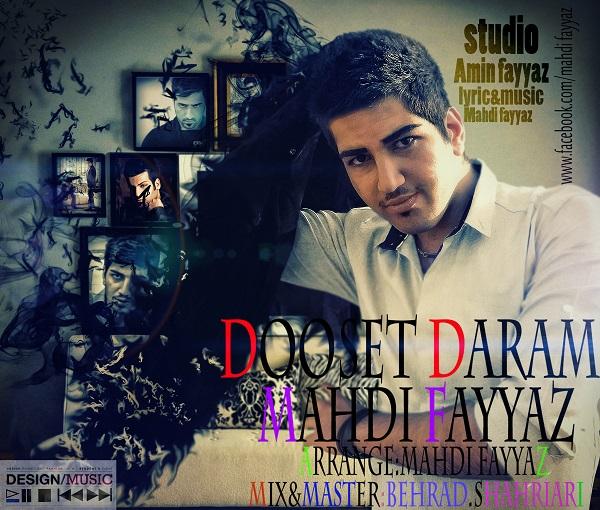 Mahdi Fayyaz – Dooset Daram