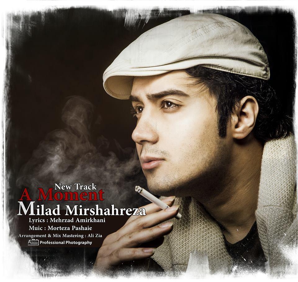 Milad Mirshahreza – Ye Lahze