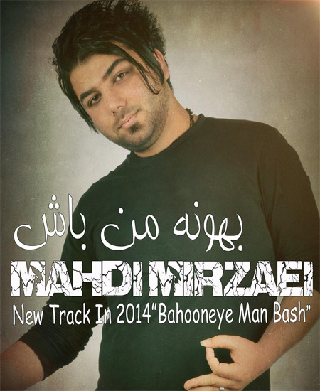 Mahdi Mirzaei – Bahooneye Man Bash