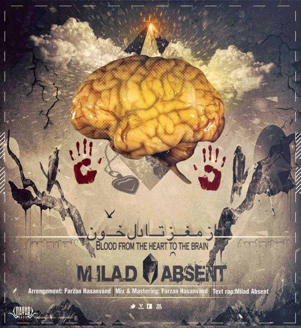 Milad Absent – Az Maghz Ta Del Khon