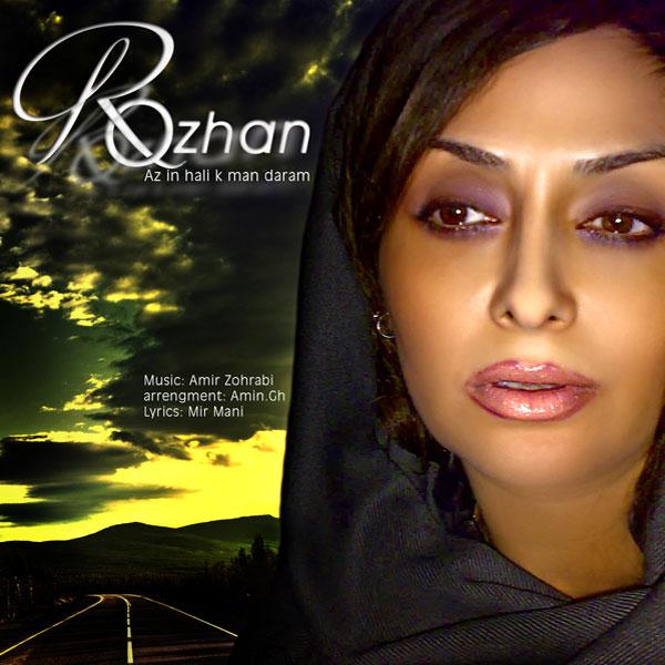 Rozhan – Az In Hali Ke Man Daram