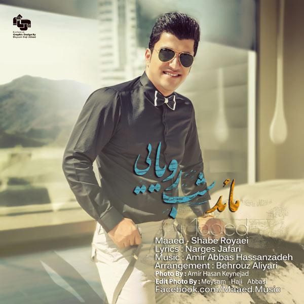 Maaed – Shabe Royaei