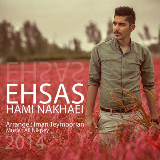 Hami Nakhaei – Ehsas