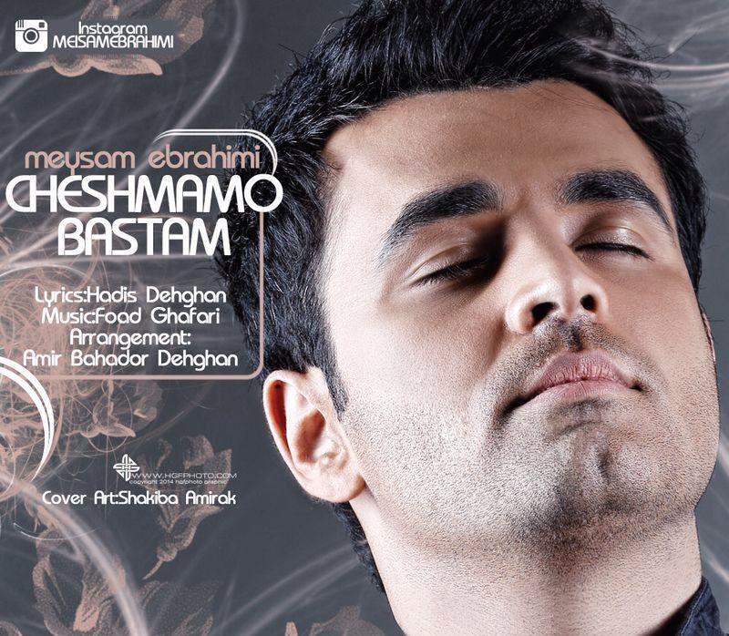Meysam Ebrahimi – Cheshmamo Bastam