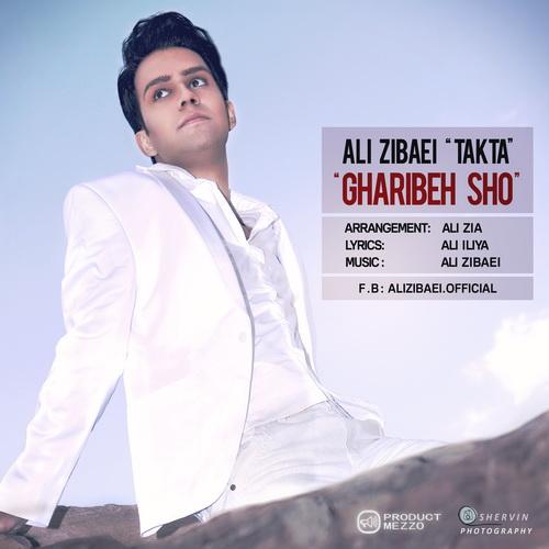 Ali Zibaei (Takta) – Gharibeh Sho