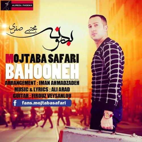 Mojtaba Safari – Bahooneh