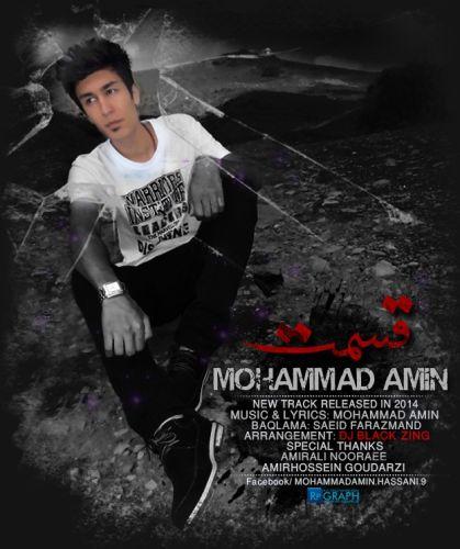 Mohammad Amin – Ghesmat