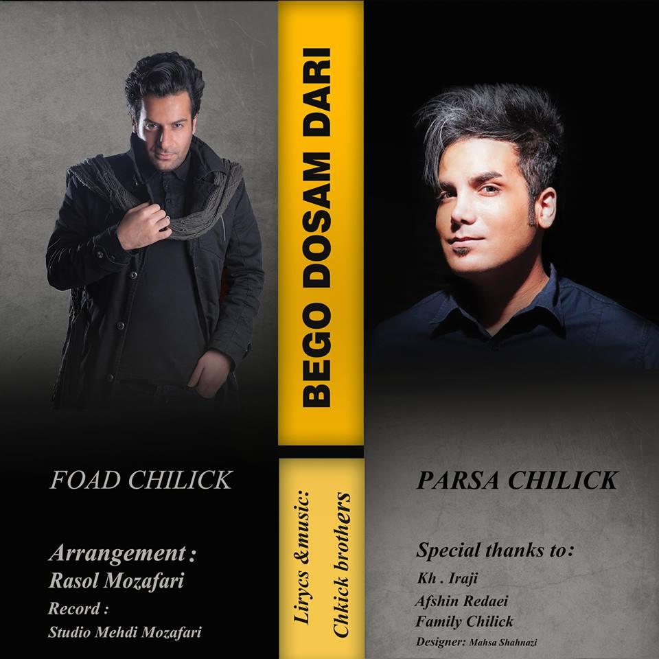 Parsa Chilick & Foad Chilick – Bego Dosam Dari