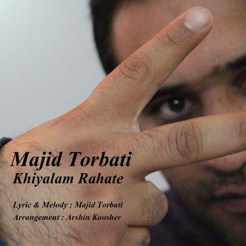 Majid Torbati – Khiyalam Rahate