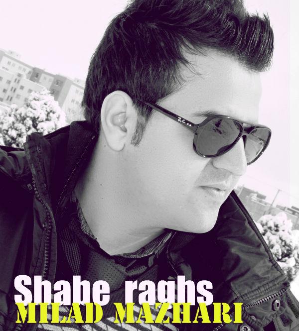 Milad Mazhari – Shabe Raghs