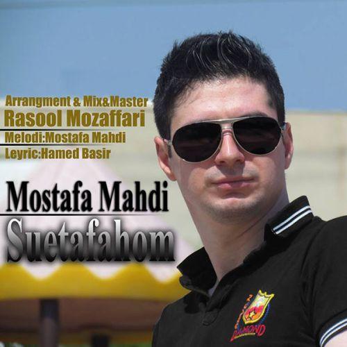 Mostafa Mahdi – Suetafahom