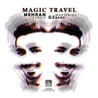Mehran – Magic Travel