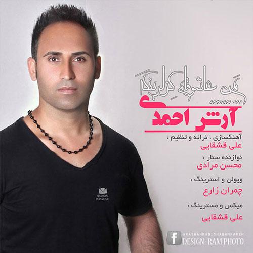 Arash Ahmadi – Man Ashugham Gezlaringa