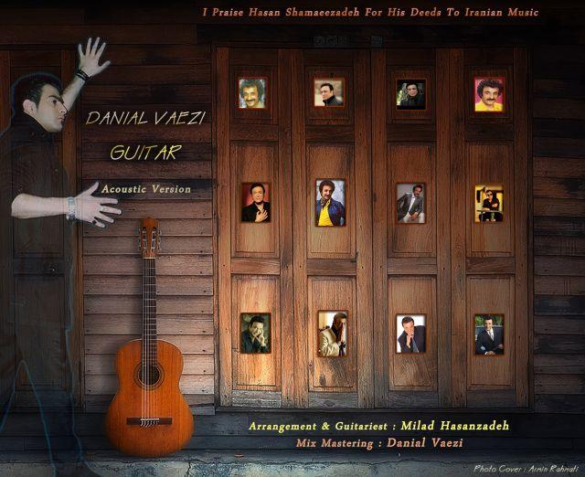 Danial Vaezi – Guitar (Acoustic Version)