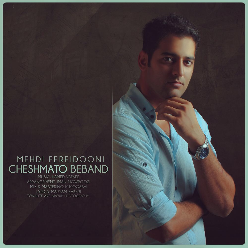 Mehdi Fereidooni – Cheshmato Beband
