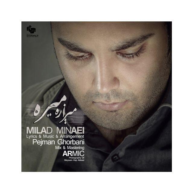 Milad Minaei – Mizare Mire