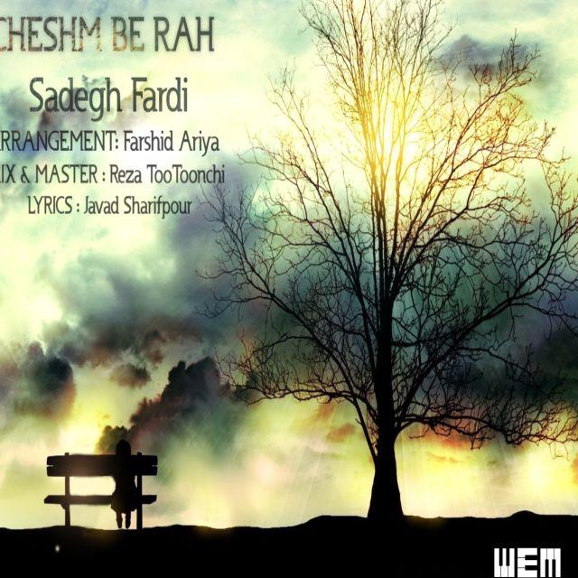 Sadegh Fardi – Cheshm Be Rah