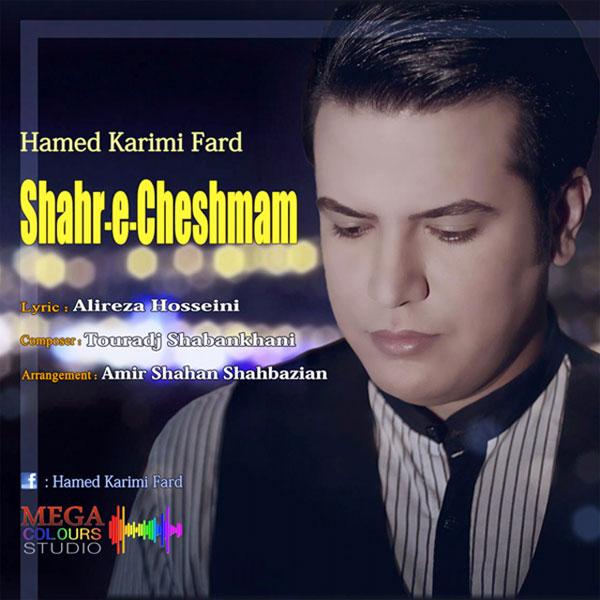 Hamed Karimi Fard – Shahre Cheshmam