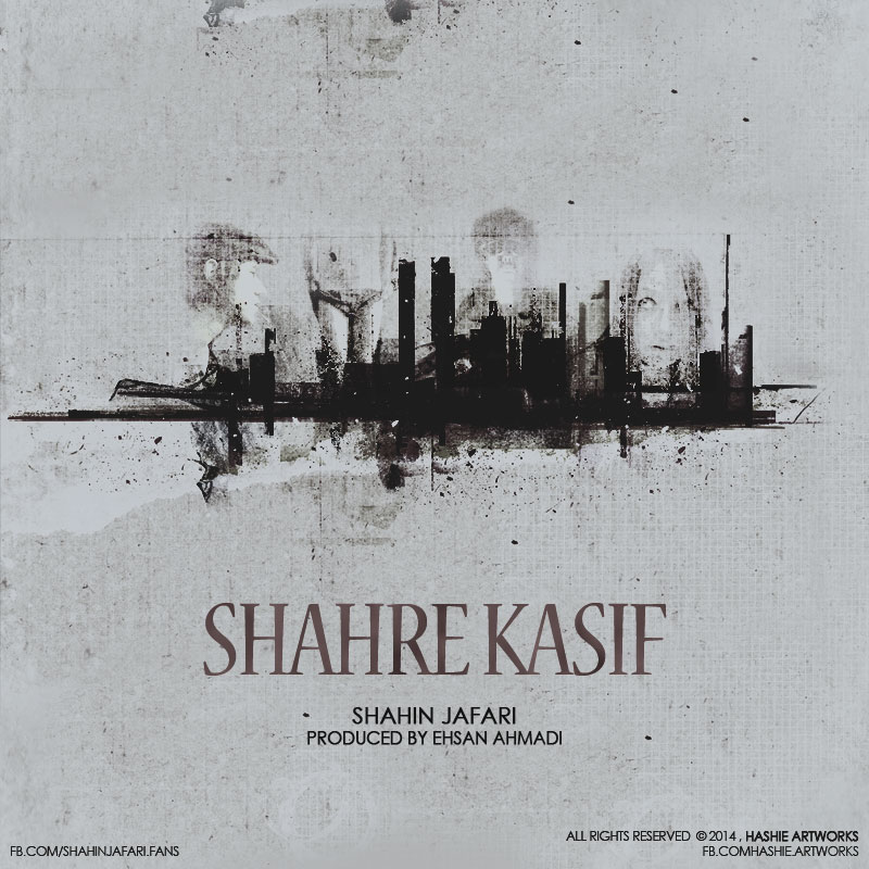 Shahin Jafari – Shahre Kasif