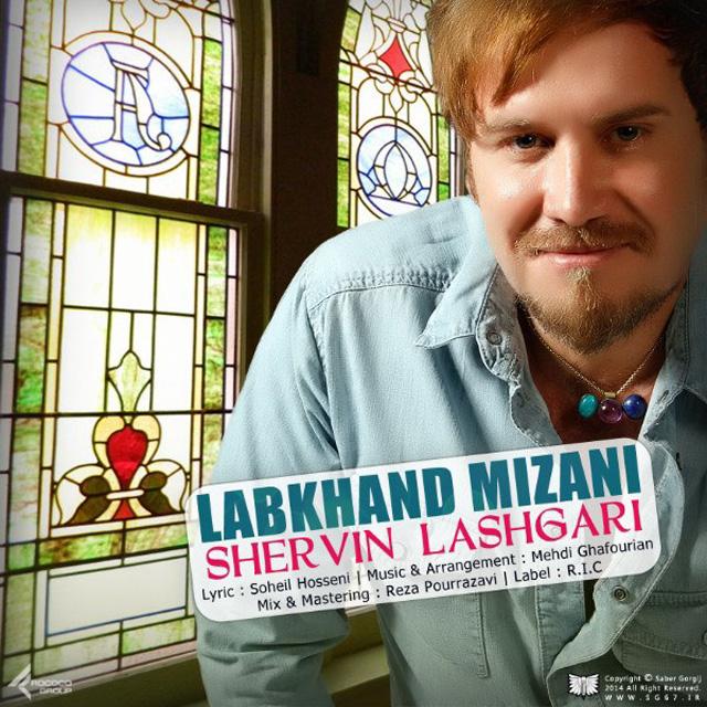 Shervin Lashgari – Labkhand Mizani