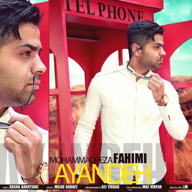 Mohammadreza Fahimi – Ayandeh