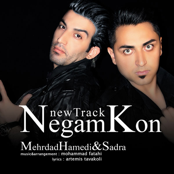 Mehrdad Hamedi & Sadra – Negam Kon