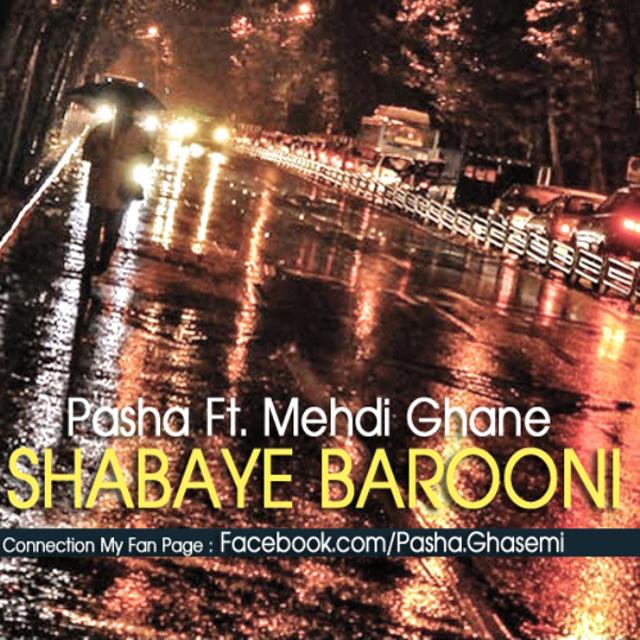 Pasha – Shabaye Barooni (Ft. Mehdi Ghane)