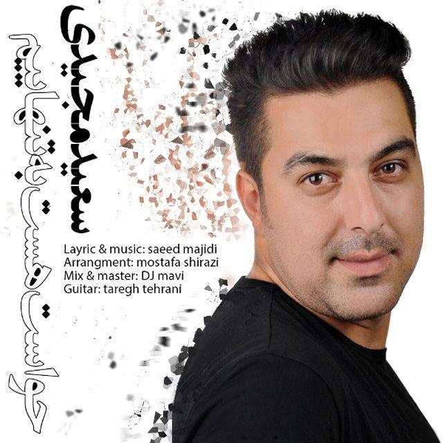 Saeed Majidi – Havaset Hast Be Tanhaiim